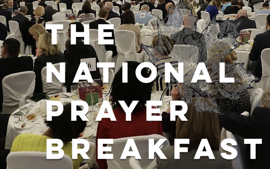 55th National Prayer Breakfast of Canada