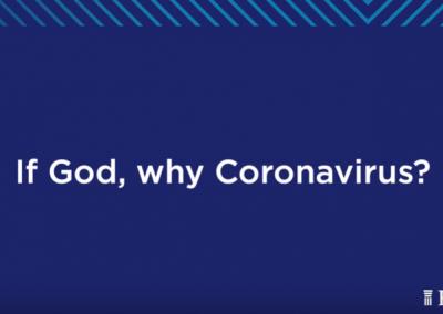 If God, Why the Coronavirus?