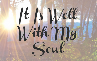 """It is Well with my Soul"""